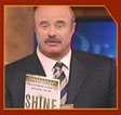 Dr. Phil endorses SHINE